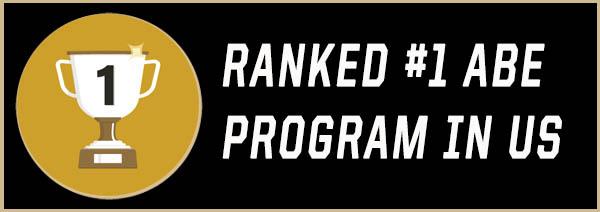 Ranked #1 ABE Program in US
