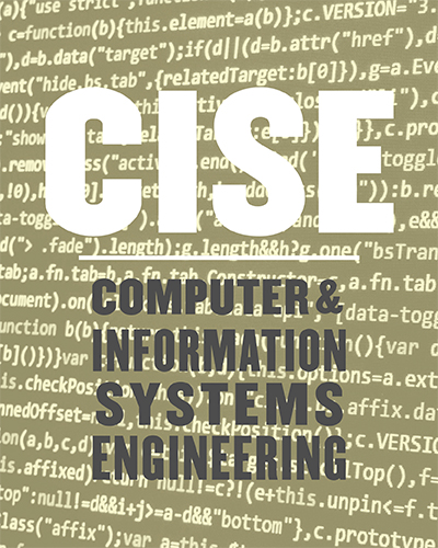 CISE - Computer & Information Systems Engineering
