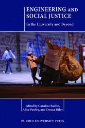 cover of *Engineering and Social Justice: In the University and Beyond*