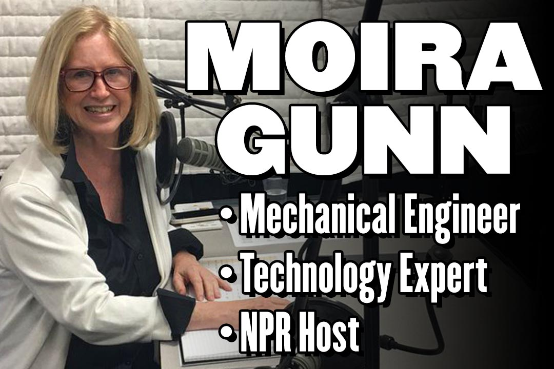 Moira Gunn: Mechanical Engineer, Technology Expert, NPR Host