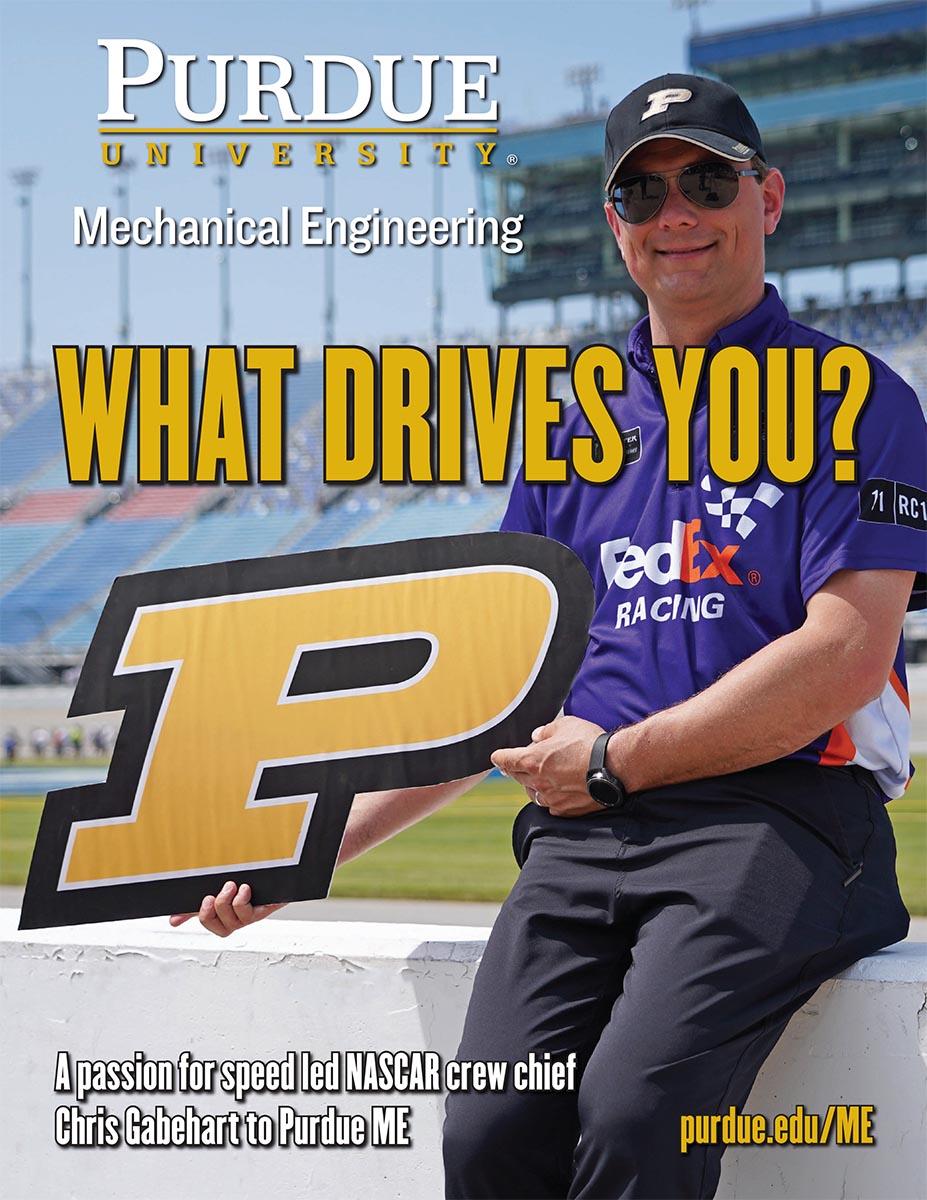 Purdue ME Magazine - Mechanical Engineering - Purdue University