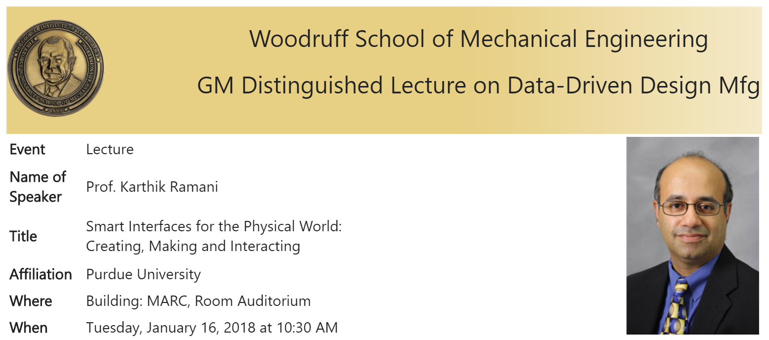 Prof. Ramani gave a Distinguished Lecture at Georgia Tech on Data-Driven Design Mfg