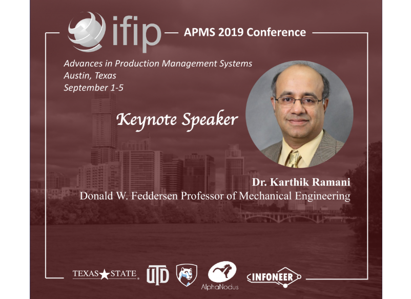 APMS 2019 Conference Keynote: Redesigning Manufacturing Machines, Design Tools, and Robotics for Smart Human Augmented Spatial Interfaces