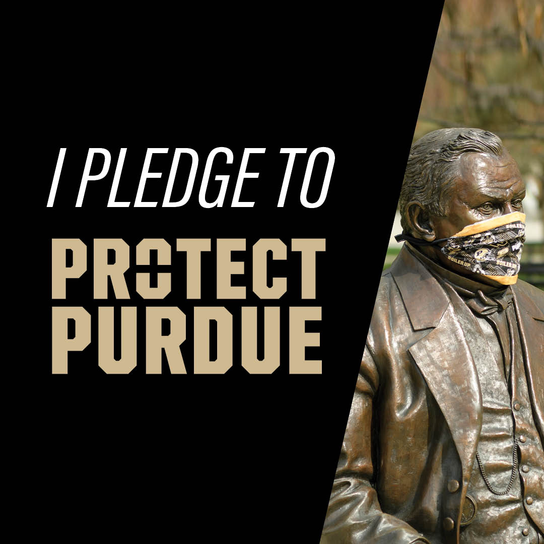 Protect Purdue: Protect Myself. Protect Others. Protect Purdue. photo