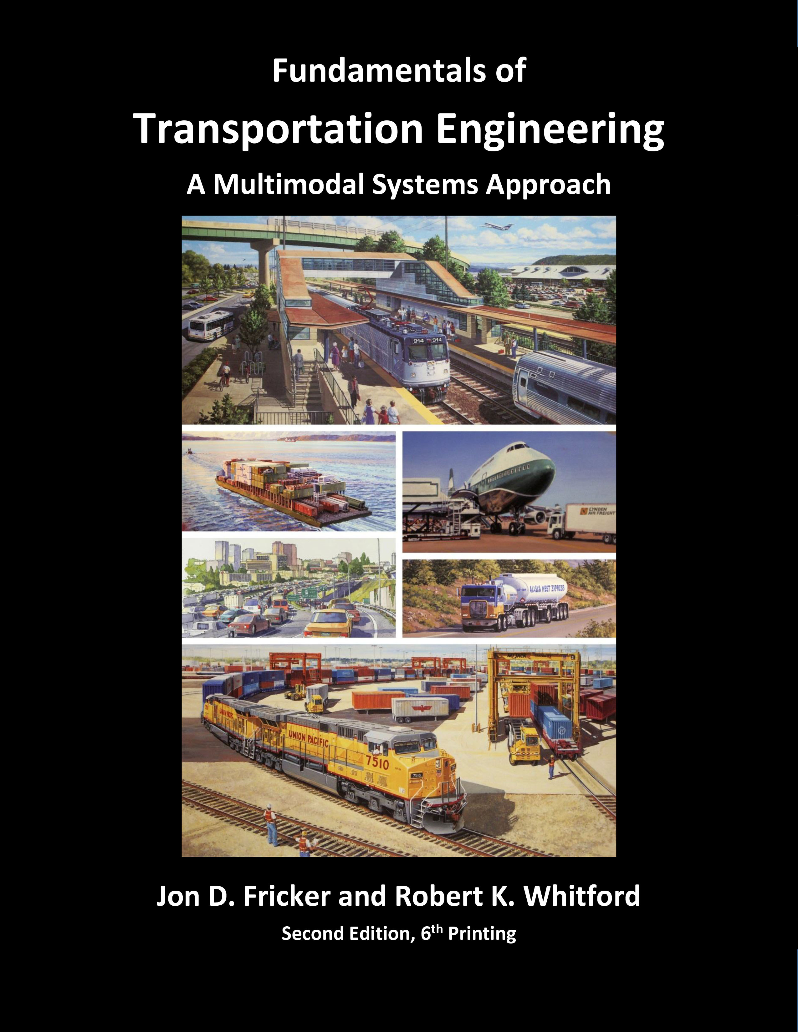 Fundamentals of Transportation Engineering/Fricker and Whitford